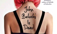 John Belushi is Dead (seriously)