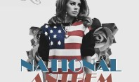Celeb Spotting: Lana Del Rey's National Anthem