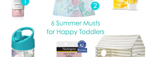 Summer Must Haves for Happy Toddlers