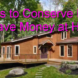 5 Ways to Conserve Energy and Save Money at Home